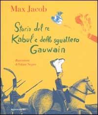 Storia del re Kabul e dello sguattero Gauwain