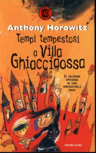 Tempi tempestosi a Villa Ghiacciaossa