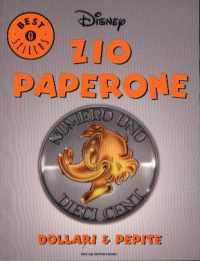 Zio Paperone, Dollari & Pepite