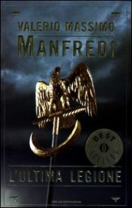 L' ultima legione / Valerio Massimo Manfredi