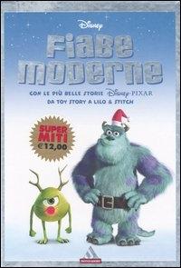 Fiabe moderne, con le piu' belle storie Disney-Pixar