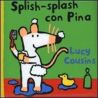 Splish-splash con Pina