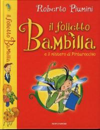 Il folletto Bambilla e il mistero di Pinturocchio