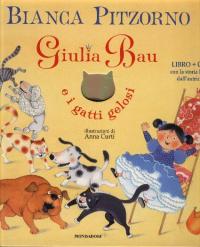 Giulia Bau e i gatti gelosi