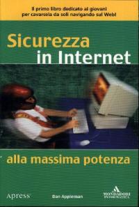 Sicurezza in Internet alla massima potenza