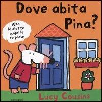 Dove abita Pina?