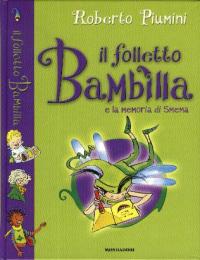 Il folletto Bambilla e la memoria di Smema