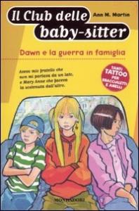 Dawn e la guerra in famiglia