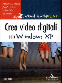 Crea video digitali con Windows XP