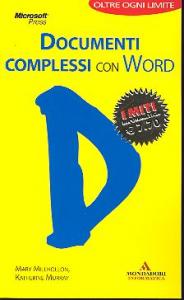 Documenti complessi con Word