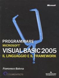 Programmare Microsoft Visual Basic 2005