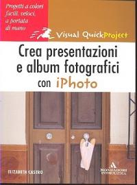 Crea presentazioni e album fotografici con iPhoto