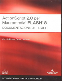 ActionScript 2.0 per Macromedia Flash 8