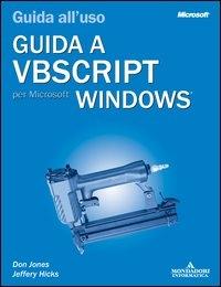Guida a VBScript per Microsoft Windows