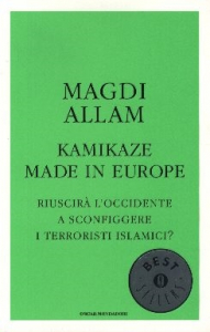 Kamikaze made in Europe