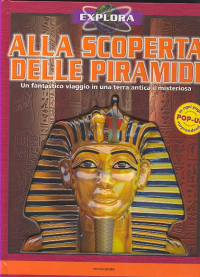 Alla scoperta delle piramidi