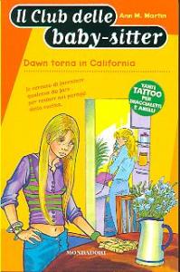 Dawn torna in California