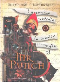 La commedia tragica o la tragedia comica di Mr Punch