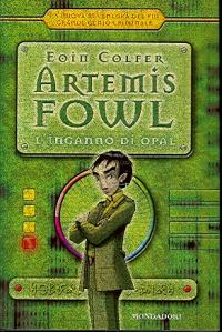 Artemis Fowl. L'inganno di Opal