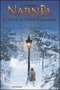 Le  cronache di Narnia : il leone, la strega e l'armadio / C. S. Lewis ; traduzione di Roberta Magnaghi