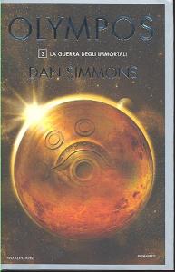 Olympos : la guerra degli immortali / Dan Simmons ; traduzione di G.L. Staffilano