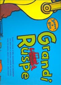 Grandi ruspe / scritto da Beck Ward ; illustrato da Andrew Crowson
