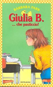 Giulia B. ... che pasticcio!