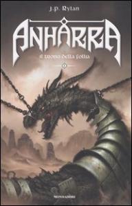 Anharra . 1, Il trono della follia