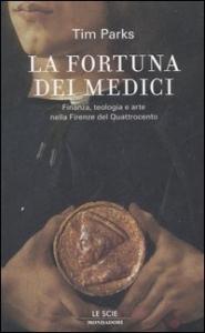 La fortuna dei Medici