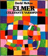 Elmer, l'elefante variopinto