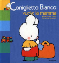 Coniglietto Bianco vuole la mamma