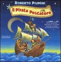 Il pirata pescatore [multimediale]