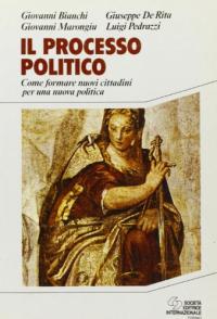Il PROCESSO politico