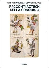 Racconti aztechi della conquista