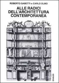 Alle radici dell'architettura contemporanea