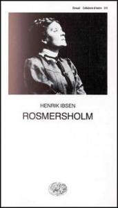 Romersholm / Heinrik Ibsen ; traduzione di Anita Rho ; introduzione di Georg Groddeck