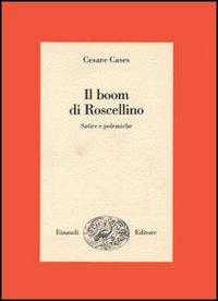 Il boom di Roscellino