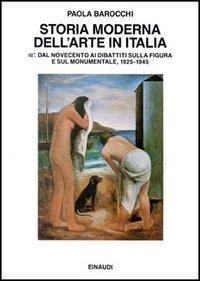 3.1: Dal Novecento ai dibattiti sulla figura e sul monumentale, 1925-1945