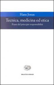 Tecnica, medicina ed etica