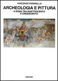 Archeologia e pittura a Roma tra Quattrocento e Cinquecento