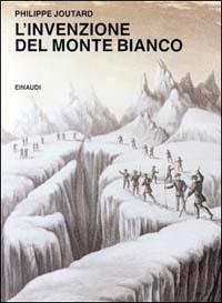 L'invenzione del Monte Bianco