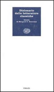 Dizionario delle letterature classiche