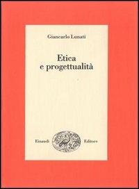 Etica e progettualità