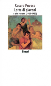 Lotte di giovani e altri racconti (1925-1930)