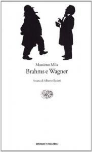 Brahms e Wagner