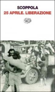25 aprile: liberazione