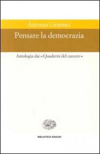 Pensare la democrazia