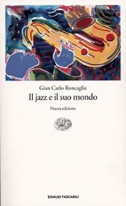 Il jazz e il suo mondo