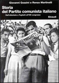 7.: Dall'attentato a Togliatti all'8. congresso