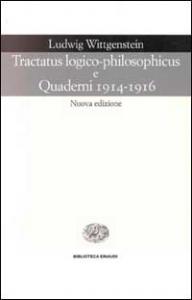 Tractatus logico-philosophicus e Quaderni 1914-1916
